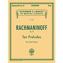 G. Schirmer 10 Preludes Op 23 Piano By Rachmaninoff
