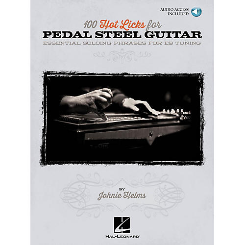 Hal Leonard 100 Hot Licks for Pedal Steel Guitar Pedal Steel Guitar Series Softcover with CD Written by Johnie Helms-thumbnail