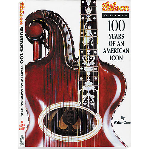 Gibson 100 Years American Icon Hardcover Book