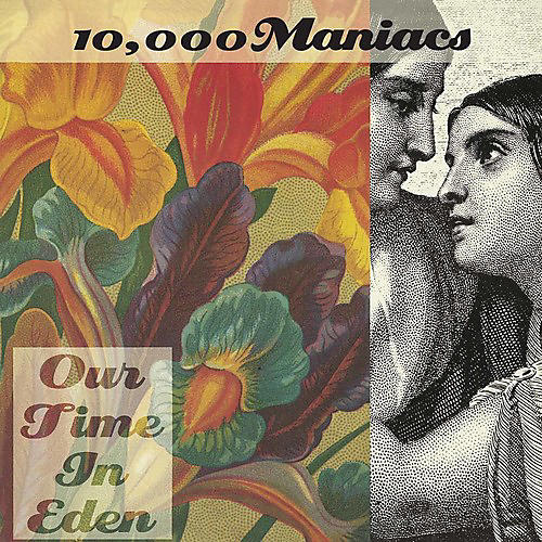Alliance 10,000 Maniacs - Our Time In Eden