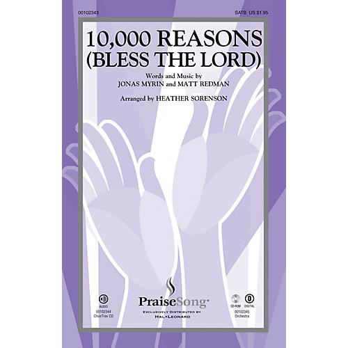 PraiseSong 10,000 Reasons (Bless the Lord) CHOIRTRAX CD by Matt Redman Arranged by Heather Sorenson-thumbnail