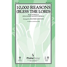 PraiseSong 10,000 Reasons (Bless the Lord) SAB by Matt Redman arranged by Heather Sorenson