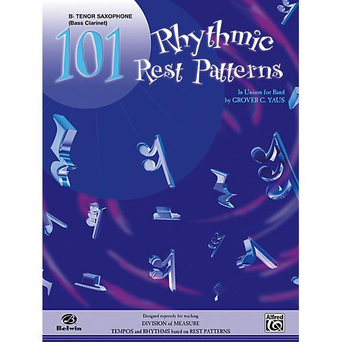 Alfred 101 Rhythmic Rest Patterns B-Flat Tenor Saxophone