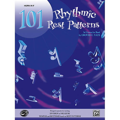 Alfred 101 Rhythmic Rest Patterns Horn in F