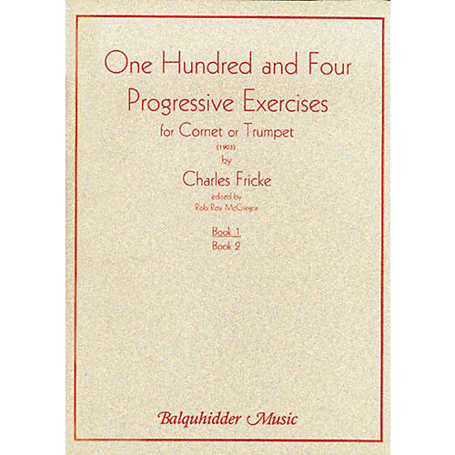 Carl Fischer 104 Progressive Exercises (1903) for Cornet or Trumpet Volume 1 Book