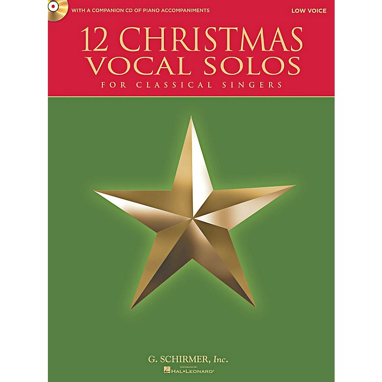 G. Schirmer12 Christmas Vocal Solos For Classical Singers - Low Voice Book/CD