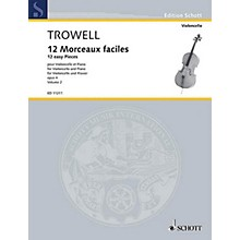 Schott 12 Easy Pieces, Op. 4 (Book 2 Violoncello and Piano) Schott Series Composed by Arnold Trowell