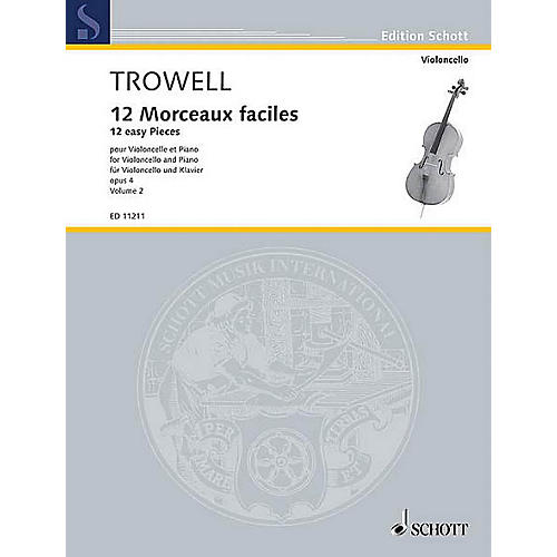 Schott 12 Easy Pieces, Op. 4 (Book 2 Violoncello and Piano) Schott Series Composed by Arnold Trowell-thumbnail