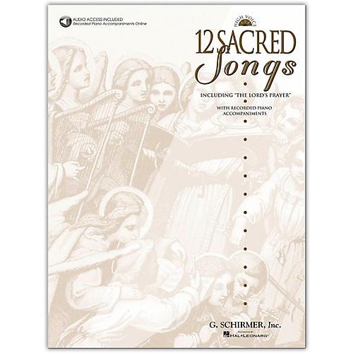 G. Schirmer 12 Sacred Songs High Voice Book/Online Audio