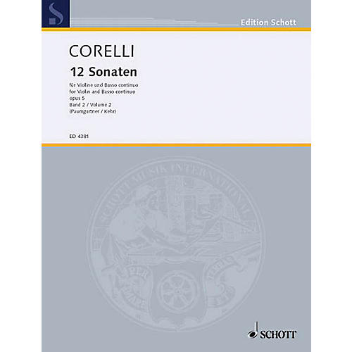 Schott 12 Sonatas, Op. 5 - Volume 2 Schott Series Composed by Arcangelo Corelli Arranged by Bernhard Paumgartner-thumbnail