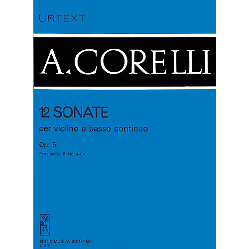 Editio Musica Budapest 12 Sonatas for Violin and Basso Continuo, Op. 5 - Volume 1b EMB Series by Arcangelo Corelli-thumbnail