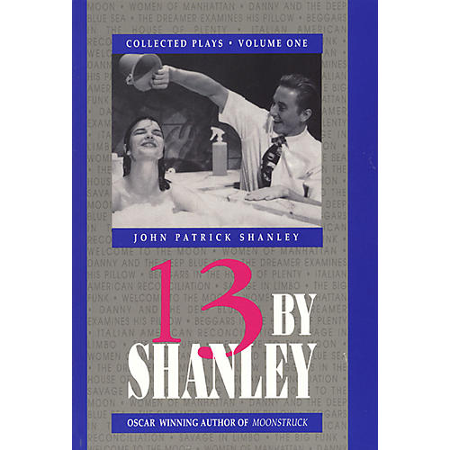 Applause Books 13 by Shanley (Thirteen Plays) Applause Books Series Softcover Written by John Patrick Shanley-thumbnail