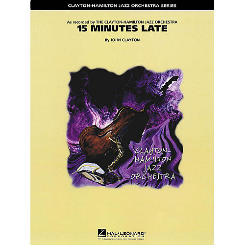 Hal Leonard 15 Minutes Late Jazz Band Level 5 Composed by John Clayton