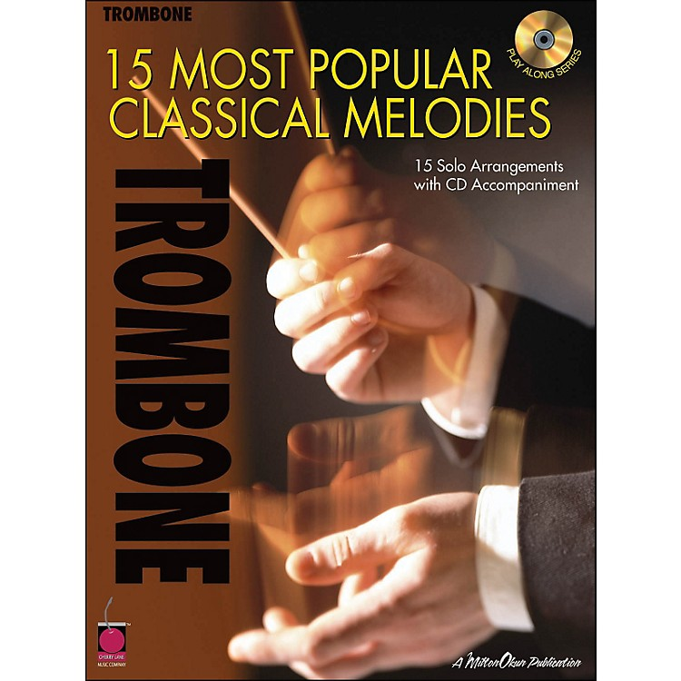 Cherry Lane15 Most Popular Classical Melodies for Trombone Book/CD