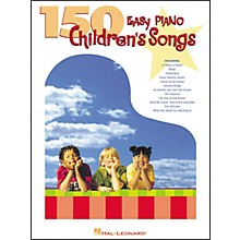Hal Leonard 150 Easy Piano Children's Songs