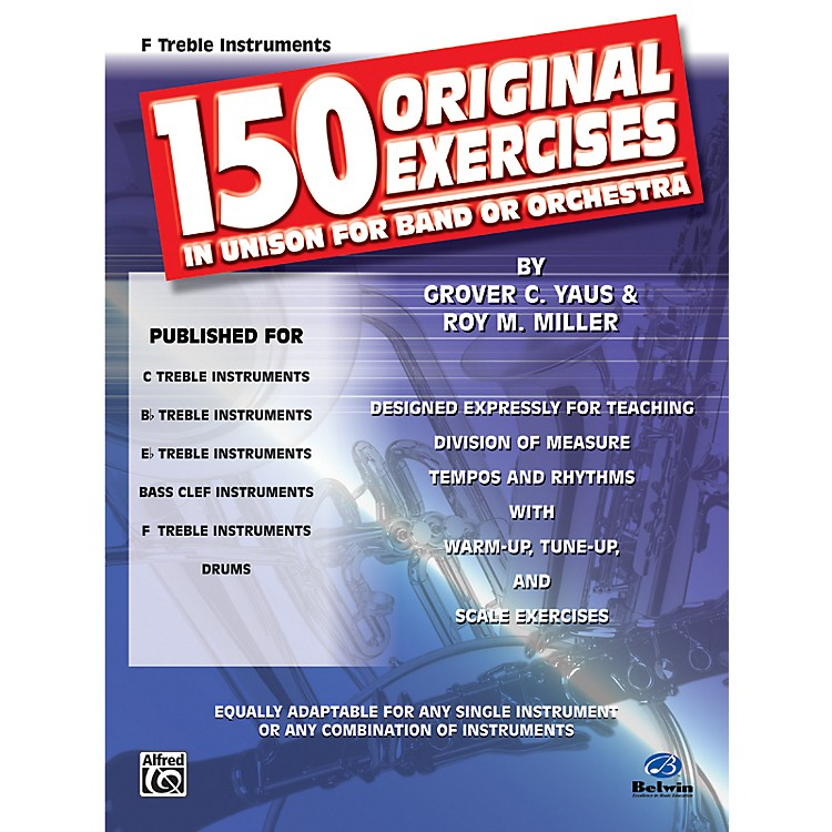 Alfred 150 Original Exercises in Unison for Band or Orchestra F Treble Instruments