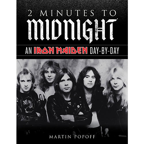 Backbeat Books 2 Minutes To Midnight - An Iron Maiden Day-By-Day Book-thumbnail