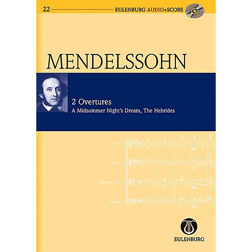 Eulenburg 2 Overtures: Op. 21/Op. 36 A Midsummer Night's Dream Eulenberg Audio plus Score w/ CD by Mendelssohn