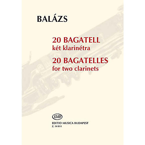 Editio Musica Budapest 20 Bagatelles (Two Clarinets Performance Score) EMB Series Softcover Composed by Árpád Balázs-thumbnail