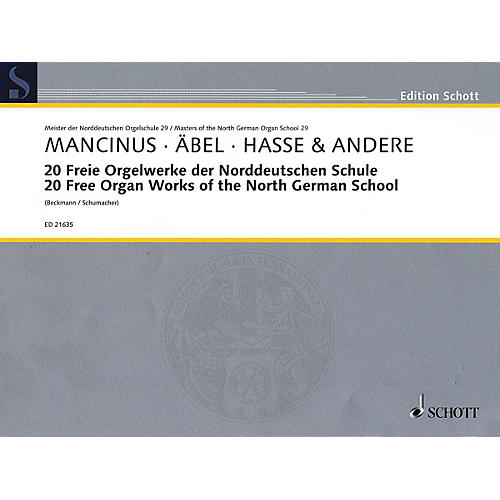 Schott 20 Free Organ Works of the North German School Organ Collection Series Softcover