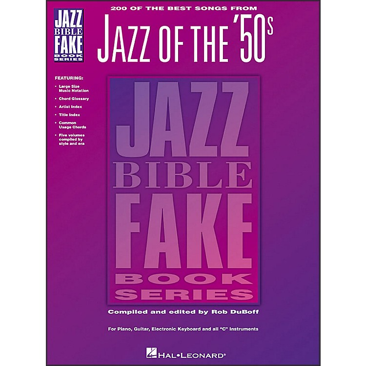 Hal Leonard 200 Of The Best Songs From Jazz Of The 50S Jazz Bible Fake Book Series
