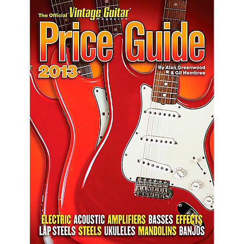 Hal Leonard 2013 Official Vintage Guitar Magazine Price Guide