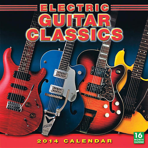 Hal Leonard 2014 Electric Guitar Classics 16-Month Wall Calendar