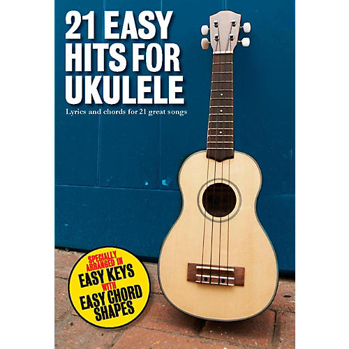 Music Sales 21 Easy Hits For Ukulele