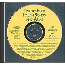 G. Schirmer 24 Italian Songs And Arias for Medium Low Accompaniment CD