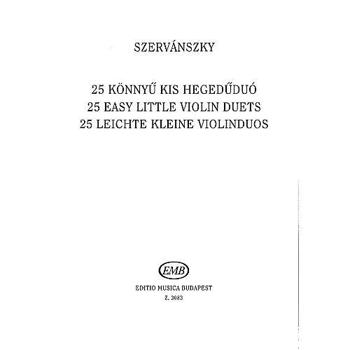 Editio Musica Budapest 25 Easy Small Duets-2 Vln EMB Series by Endre Szervánszky-thumbnail