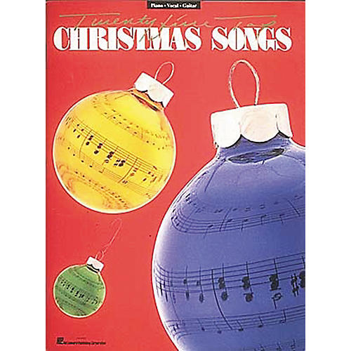 Hal Leonard 25 Top Christmas Songs Piano, Vocal, Guitar Songbook