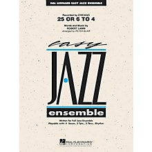 Hal Leonard 25 or 6 to 4 Jazz Band Level 2 by Chicago Arranged by Peter Blair