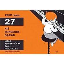 Editio Musica Budapest 27 Small Piano Pieces EMB Series Composed by Lajos Papp