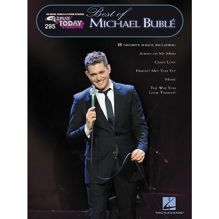 Hal Leonard295 Best Of Michael Buble - E-Z Play Today Songbook