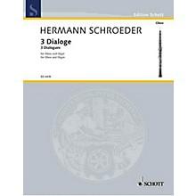 Schott 3 Dialogs Schott Series by Hermann Schroeder