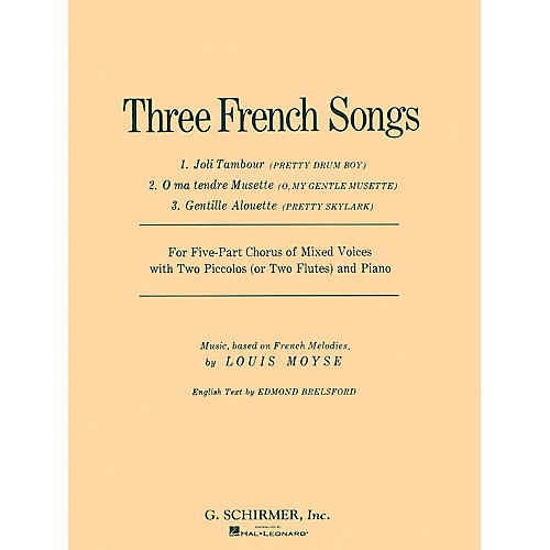 G. Schirmer 3 French Songs (SSATB) SSATB composed by Louis Moyse