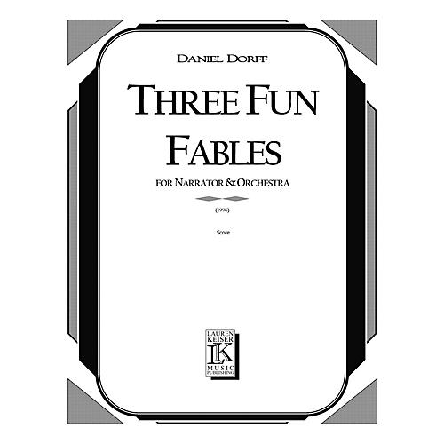 Lauren Keiser Music Publishing 3 Fun Fables (for Narrator and Orchestra or Mixed Octet) LKM Music Series  by Daniel Dorff-thumbnail