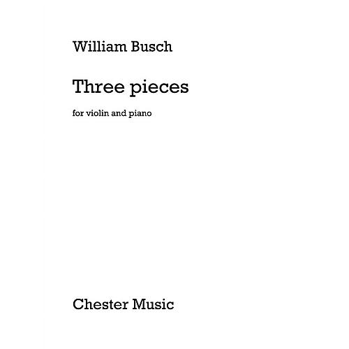 Chester Music 3 Pieces for Violin and Piano Music Sales America Series Softcover