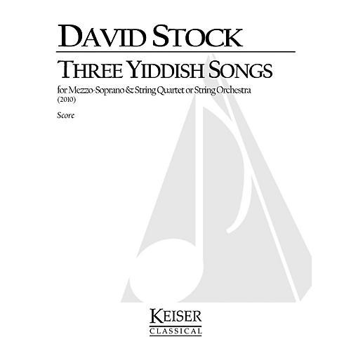 Lauren Keiser Music Publishing 3 Yiddish Songs for Mezzo Soprano and String Quartet LKM Music Series Composed by David Stock-thumbnail
