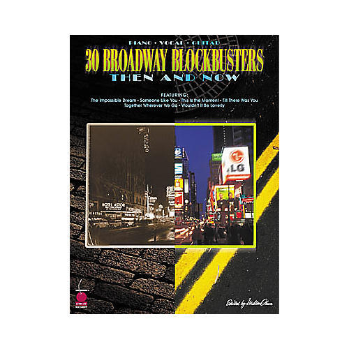 Cherry Lane 30 Broadway Blockbusters Then and Now Piano, Vocal, Guitar Songbook