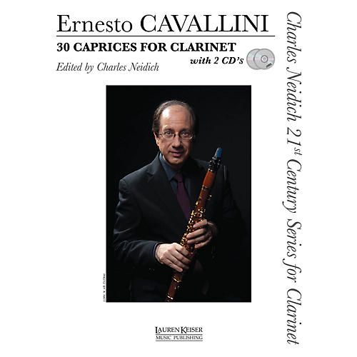 Lauren Keiser Music Publishing 30 Caprices for Clarinet LKM Music BK/CD Composed by Ernesto Cavallini Edited by Charles Neidich-thumbnail