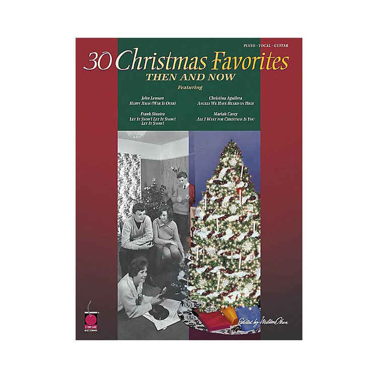 Cherry Lane30 Christmas Favorites Then and Now Piano, Vocal, Guitar Songbook