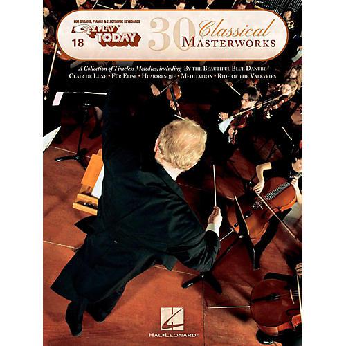 Hal Leonard 30 Classical Masterworks E-Z Play Today Volume 18