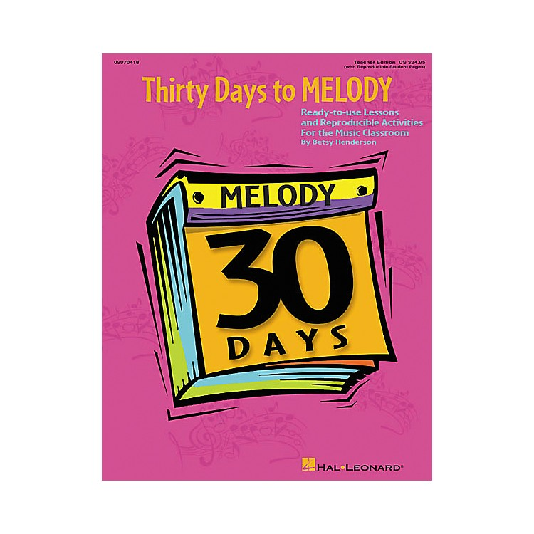 Hal Leonard 30 Days to Melody (Teacher Edition)