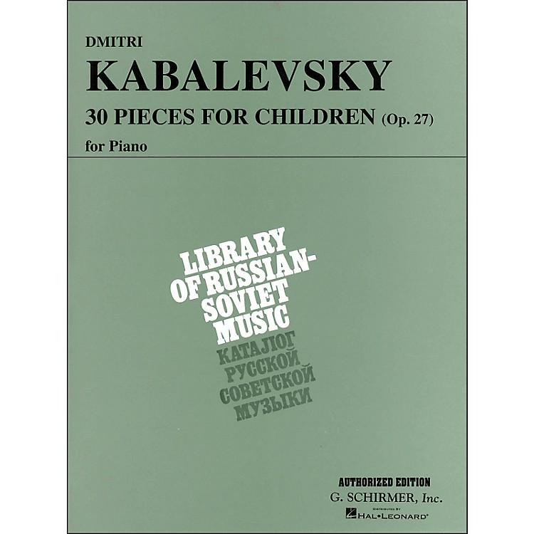 G. Schirmer30 Pieces for Children Op 27 Piano By Kabalevsky