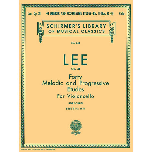 G. Schirmer 40 Melodic and Progressive Etudes, Op. 31 - Book 2 String Solo Composed by S Lee Edited by L Schultz