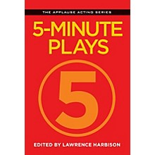 Applause Books 5-Minute Plays Applause Acting Series Series Softcover