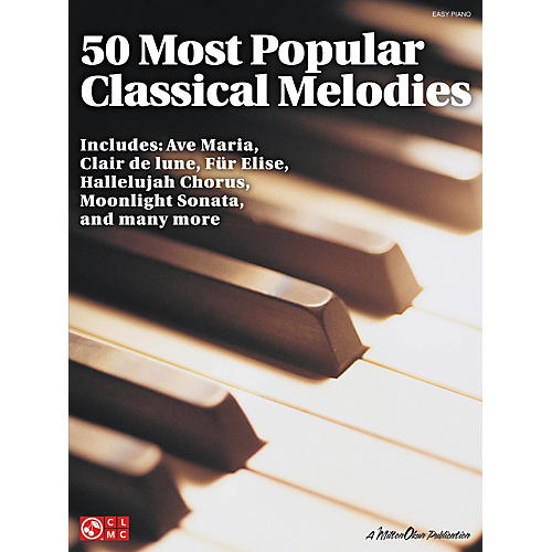 Cherry Lane 50 Most Popular Classical Melodies For Easy Piano