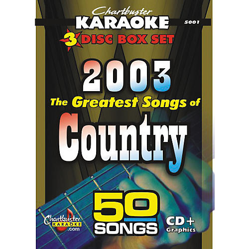 Chartbuster Karaoke 50 Song Pack: Greatest Songs of Country 2003 Volume 1 CD+G