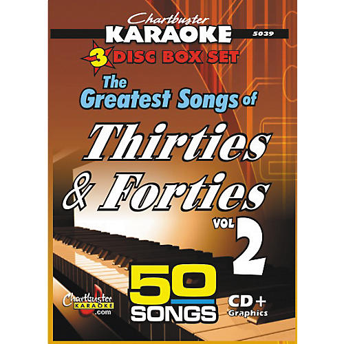 Chartbuster Karaoke 50 Song Pack Greatest Songs of the Thirties and forties Volume 2 (CD+G)